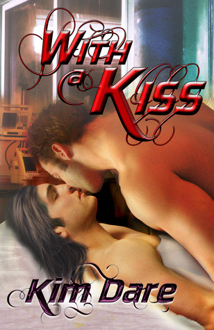 With a Kiss by Kim Dare