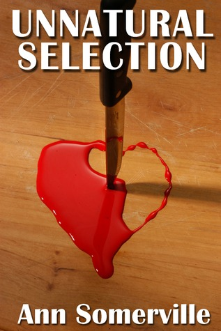 Unnatural Selection by Ann Somerville
