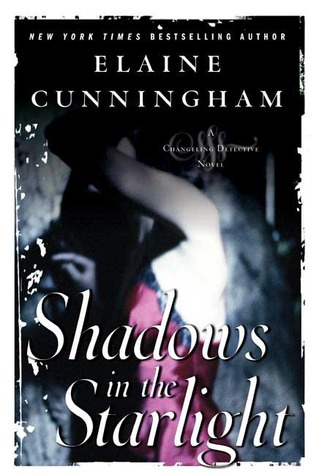 Shadows in the Starlight (Changeling Detective #2)