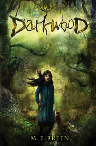 Darkwood by M.E. Breen