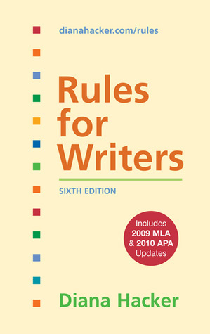 Rules for Writers with 2009 MLA and 2010 APA Updates by Diana Hacker