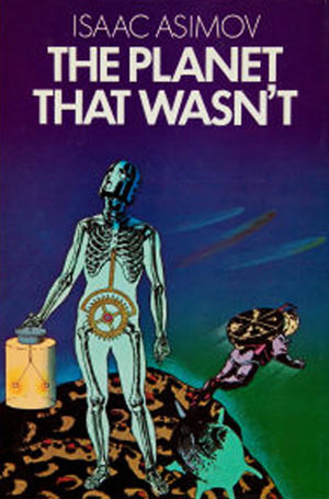 The Planet That Wasn't by Isaac Asimov