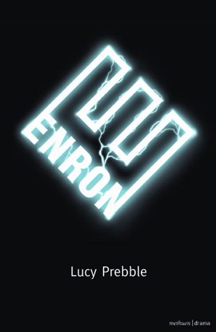 Enron by Lucy Prebble