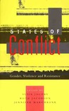 States of Conflict: Gender, Violence and Resistance