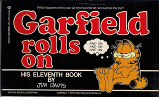 Garfield Rolls On by Jim Davis
