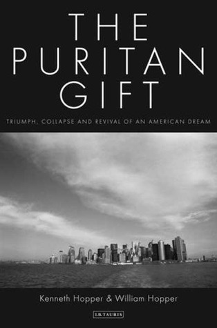 The Puritan Gift by Kenneth Hopper