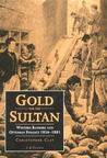 Gold For the Sultan: Western Bankers and Ottoman Finance, 1856-1881