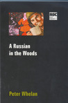 A Russian In The Woods