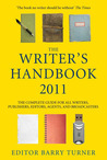 The Writer's Handbook 2011: The Complete Guide for all Writers, Publishers, Editors, Agents and Broadcasters (Writer's Handbook (Palgrave))