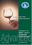 Exploring the World of Wines and Spirits. WSET Level 3 Advanced Certificate in Wines and Spirits: Study Guide
