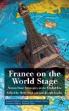 France on The World Stage: Nation-State Strategies in the Global Era