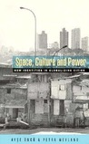Space, Culture and Power: New Identities in Globalizing Cities