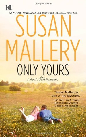 Only Yours by Susan Mallery