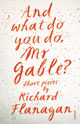And What Do You Do Mr. Gable?