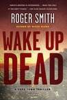 Wake Up Dead: A Cape Town Thriller