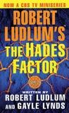 Robert Ludlum's The Hades Factor: A Covert-One Novel