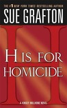 H is for Homicide (Kinsey Millhone, #8)