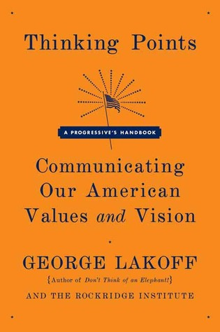 Thinking Points: Communicating Our American Values and Vision