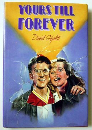 Yours Till Forever by David Gifaldi