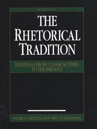 The Rhetorical Tradition by Patricia Bizzell