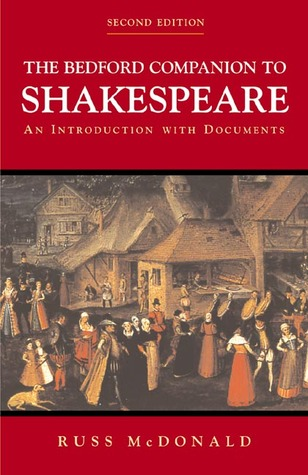 The Bedford Companion to Shakespeare by Russ McDonald
