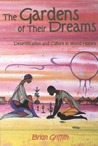 The Garden of Their Dreams: Desertification and Culture in World History