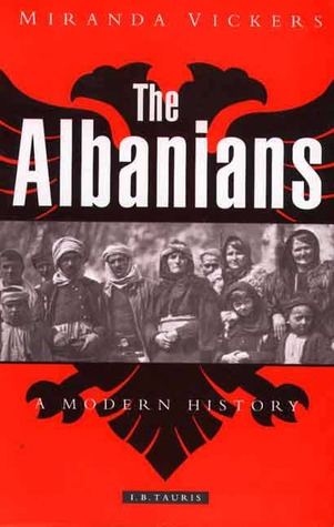 The Albanians: A Modern History