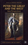 Peter the Great and the West: New Perspectives