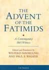 The Advent of the Fatimids: A Contemporary Shi'i Witness