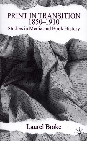 Print in Transition, 1850-1910: Studies in Media and Book History