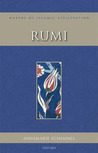 Rumi (Makers of Islamic Civilization)