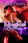 Magical Lover (Draconia Tales, #1)