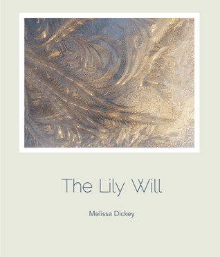 The Lily Will