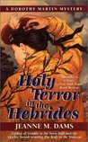 Holy Terror In The Hebrides (Dorothy Martin, #3)