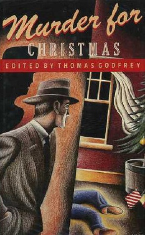 Murder for Christmas by Thomas Godfrey