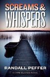Screams and Whispers (Cape Islands Mystery Series #6)