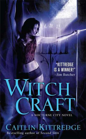 Witch Craft by Caitlin Kittredge