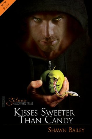 Kisses Sweeter Than Candy by Shawn Bailey