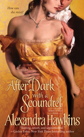 After Dark with a Scoundrel by Alexandra Hawkins