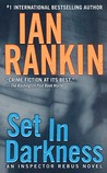 Set in Darkness (Inspector Rebus, #11)