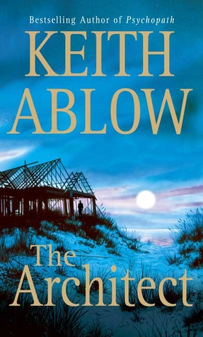 The Architect by Keith Ablow
