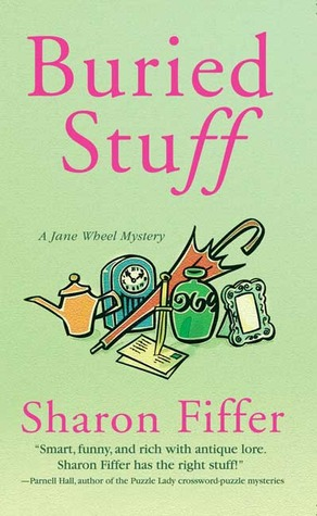 Buried Stuff by Sharon Fiffer