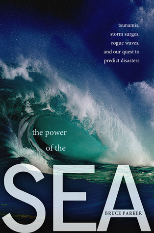 The Power of the Sea by Bruce Parker