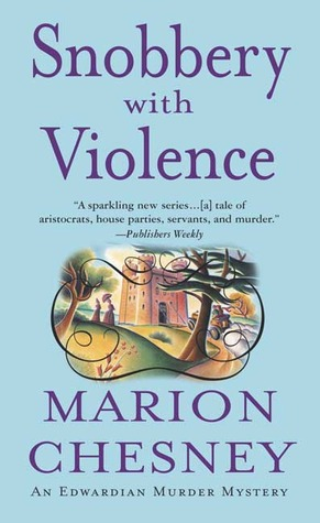 Snobbery With Violence (Edwardian Murder Mysteries, #1)
