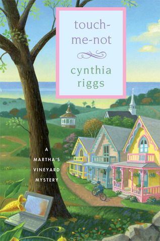 Touch-Me-Not (Martha's Vineyard Mystery, #9)