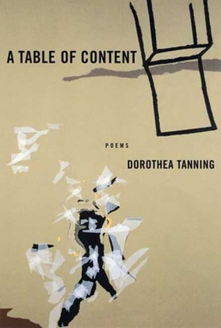 A Table of Content by Dorothea Tanning