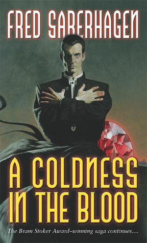 A Coldness in the Blood by Fred Saberhagen