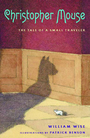 Christopher Mouse: The Tale of a Small Traveler