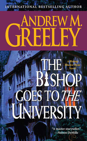 The Bishop Goes to the University (Blackie Ryan, #15)