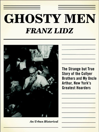 Ghosty Men by Franz Lidz
